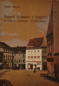 Robert Guhmann z Sobótki